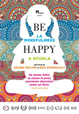 BE HAPPY. LA MINDFULNESS A SCUOLA v.o. sott. ita.