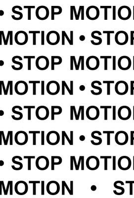STOP MOTION  2.07 – 8.09.2019  Anteo Palazzo del Cinema - Spazio espositivo