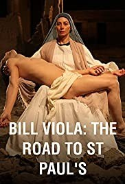 Bill viola: the road to st. paul's